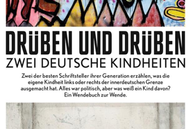 Drüben und drüben: Ein wahrlicher Wende-Roman.
